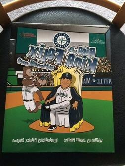 NEW 2017 SEATTLE MARINERS RISE WITH KING FELIX BOOK  SGA
